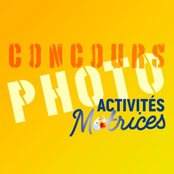 CONCOURS PHOTO Activités Motrices