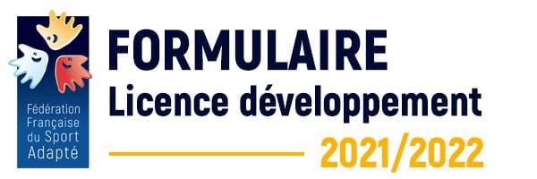 FORMULAIRE DE LICENCE DÉVELOPPEMENT FFSA 2021-2022